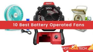 10 Best Battery Operated Fans