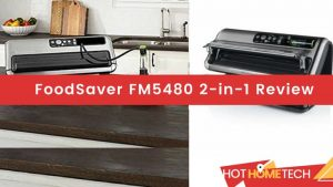 FoodSaver FM5480 2-in-1 Review4