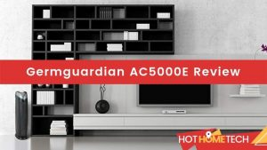 Germguardian AC5000E Review