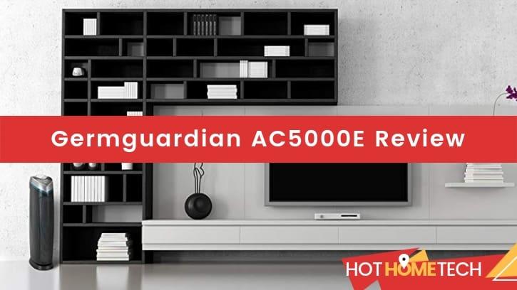 Germguardian AC5000E Review