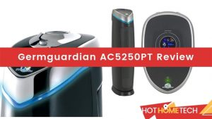 Germguardian AC5250PT Review